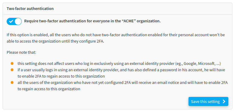 The setting to require 2FA for all organization users